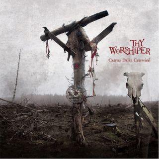 Thy Worshiper - Czarna Dzika Czerwien
