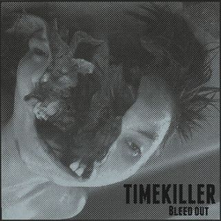 Timekiller - Bleed Out