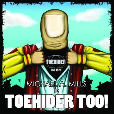 Toehider - Toehider Too!