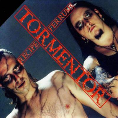 Tormentor - Recipe Ferrum! 777 (chronique)