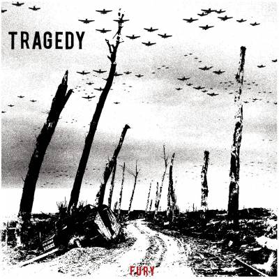 Tragedy - Fury (chronique)