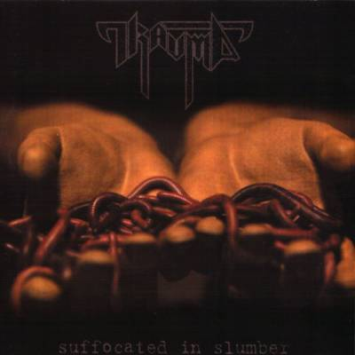 Trauma - Suffocated in Slumber