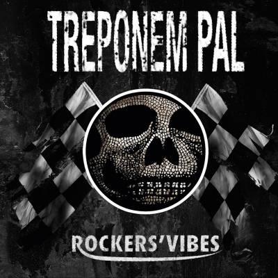 Treponem Pal - Rockers'vibes (Chronique)
