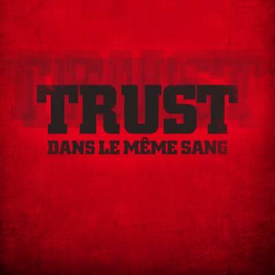 Trust - Dans le même sang (chronique)