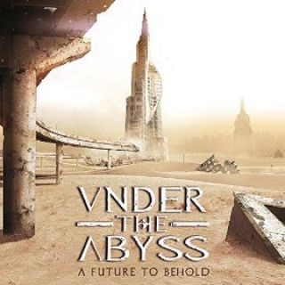 Under The Abyss - A Future To Behold