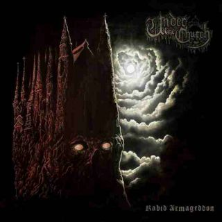 Under The Church - Rabid Armageddon