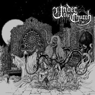 Under The Church - Under the Church (chronique)