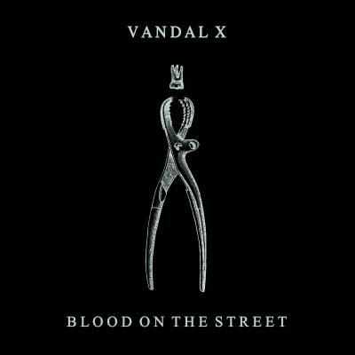 Vandal X - Blood On The Street (Chronique)