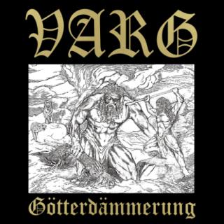 Varg - Götterdämmerung
