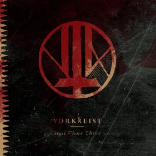 Vorkreist - Sigil Whore Christ
