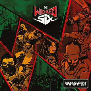 W.a.s.a.b.i - The wicked six