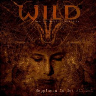 W.I.L.D. (ex-Wild Karnivor) - Happiness is not allowed