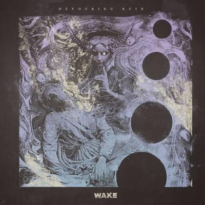 Wake - Devouring Ruin (chronique)