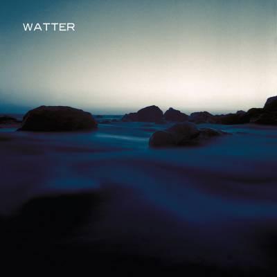 Watter - This World