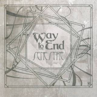Way To End - Senestre (chronique)