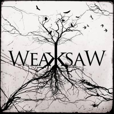 Weaksaw - Weaksaw (chronique)