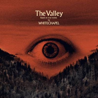 Whitechapel - The Valley (Chronique)