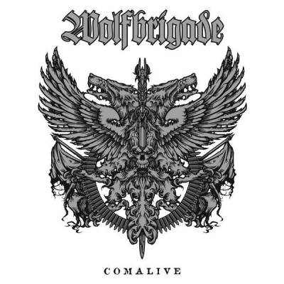 Wolfbrigade - Comalive (Chronique)