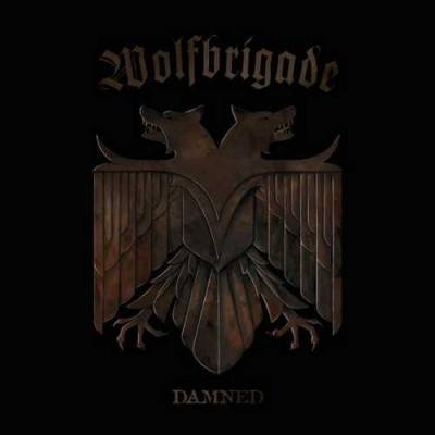 Wolfbrigade - Damned (Chronique)