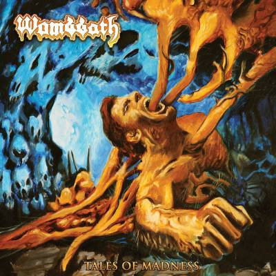 Wombbath - Tales Of Madness (chronique)