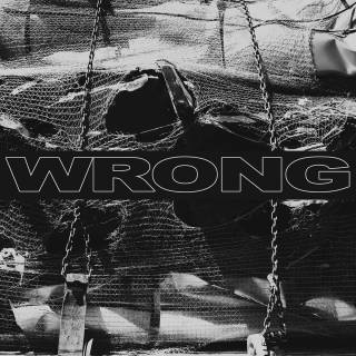 Wrong - Wrong (chronique)