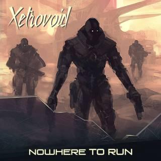 Xetrovoid - Nowhere To Run