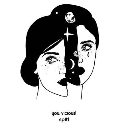 You, Vicious ! - Ep #1