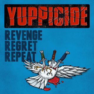 Yuppicide - Revenge Regret Repeat