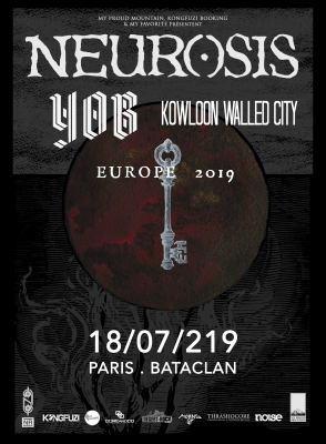 Neurosis + Yob + Kowloon Walled City au Bataclan à Paris le 18 juillet 2019