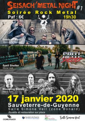 SEISACH' METAL NIGHT #1 : 7 weeks + spell shelter + blooming bones à Sauveterre de Guyenne le 17 janvier 2020
