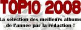 Top10 de l'année 2008 - Report vendredi 24 juin