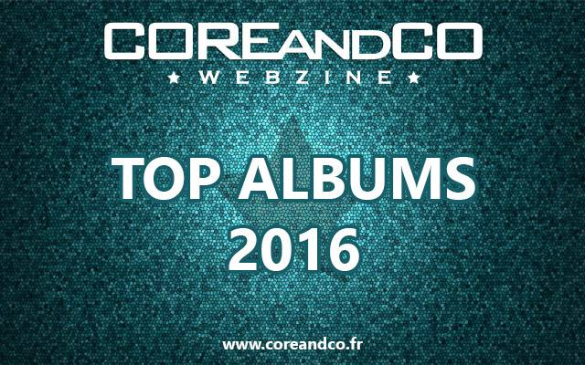 TOP albums metal, hardcore, rock et leurs dérives 2016 (dossier)