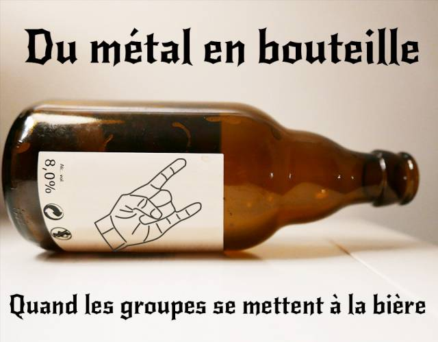 Du metal en bouteille  - Quand les groupes se mettent à la bière. (dossier)