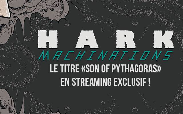 Hark : écoutez Son of Pythagoras en exclusivité française !
