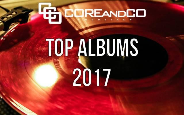 TOP albums 2017 metal, hardcore, rock et leurs dérives  (dossier)