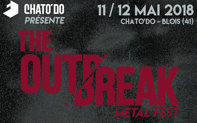 The Outbreak metal fest #2 au Chato'do à Blois