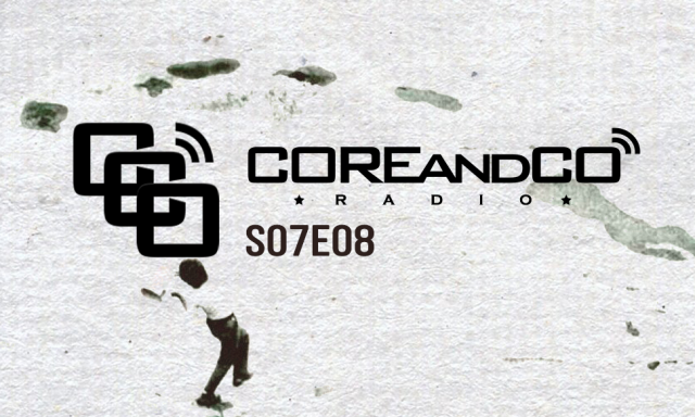 COREandCO radio S07E08 - avec interview FOSS