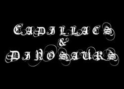 Cadillacs  & dinosaurs (groupe)
