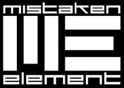 Mistaken element (groupe/artiste)