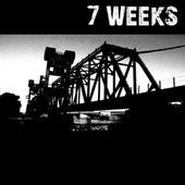7 Weeks - Démo (chronique)