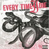 Every Time I Die - Gutter Phenomenon