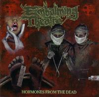 chronique Embalming Theatre - Hormones From The Dead