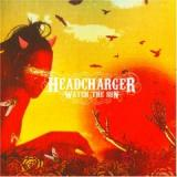Headcharger - Watch The Sun (chronique)