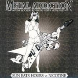 Sun Eats Hours Vs Nicotine - Metal Addiction (punk rockers remaking heavy metal hits)