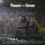 Pleasure Forever - Body Need Rest