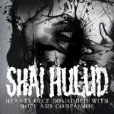 Shai Hulud -  Hearts Once Nourished with Hope and Compassion (chronique)