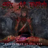 Six Ft Ditch - Voices from an evil god