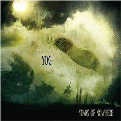 Yog - Years Of Nowhere