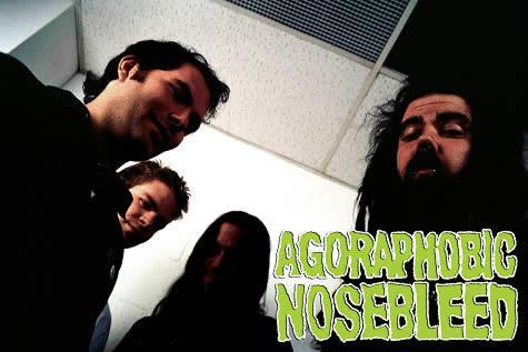 Agoraphobic Nosebleed (groupe/artiste)