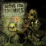 Alove for Enemies - Resistance